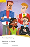 Level 2: Five Plays for Today (Pearson English Graded Readers)
