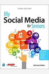 My Social Media for Seniors (3rd Edition) Paperback