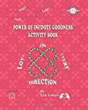 Power of Infinite Goodness Activity Book, Tali Lehavi, 1456485245