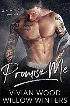 Promise Me: A Second Chance Romance by [Wood, Vivian, Winters, Willow]