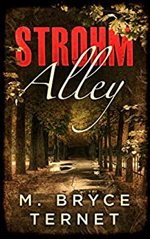Strohm Alley by [Ternet, M. Bryce]