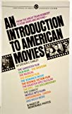 An Introduction to American Movies, Stephen C. Earley, 0451616383