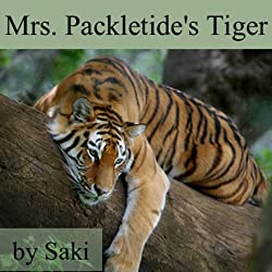Mrs. Packletide's Tiger