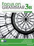 Focus on Grammar 3B Split, Marjorie Fuchs and Margaret Bonner, 0132862336