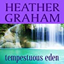 Tempestuous Eden Audiobook by Heather Graham Narrated by Brittany Pressley