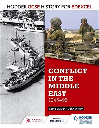 R.e.a.d Conflict in the Middle East 1945-95 (Hodder GCSE History for Edexcel) EPUB