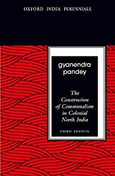 The Construction of Communalism in Colonial North India, Third Edition (Oxford India Perennials)