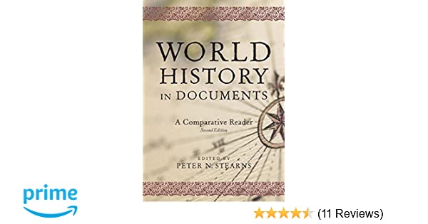 World History In Documents A Comparative Reader Peter N