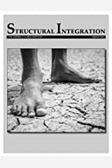 Structural Integration: The Journal of the Rolf Institute, March 2018 (Volume 46) Paperback