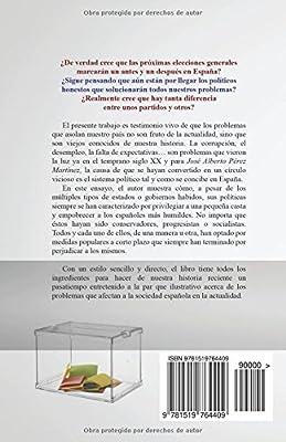 España, un país aplastado por izquierdas y derechas.: Un pueblo engañado, manipulado y enfrentado por sus políticos 1874-1936: Amazon.es: Martínez, Jose Alberto Pérez: Libros