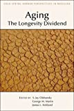 img - for Aging: The Longevity Dividend book / textbook / text book