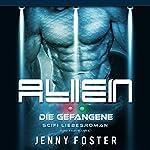 Die Gefangene (Alien - Mind Travellers 1) | Jenny Foster
