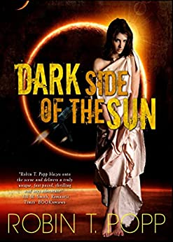 Dark Side of the Sun (The Sun Series Book 2) by [Popp, Robin T.]
