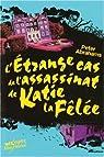 L'Etrange Cas de l'assassinat de Katie la Fêlée par Abrahams (II)