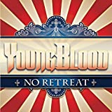 No Retreat by Youngblood (2012-10-09)