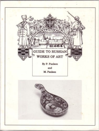 Guide to Russian Works of Art. Bronzes, Enamels, Icons, Porcelain, Samovars