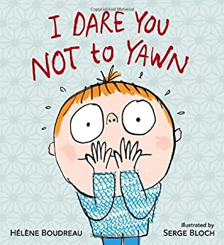 book cover of I Dare You Not to Yawn
