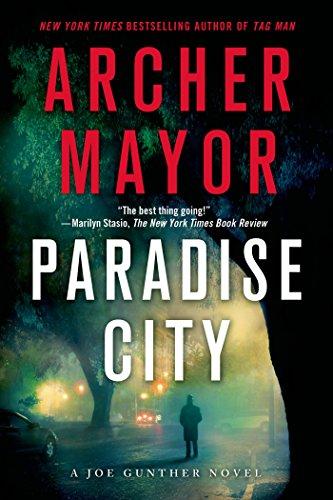 Paradise City: A Joe Gunther Novel (Joe Gunther Mysteries Book 23)