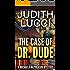 The Case of Dr Dude: A Michaela McPherson Mystery (Michaela McPherson Mysteries)