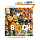 Butch: The first year of the Butch Jones era at the University of Tennessee: The first year of the Butch Jones era at the University of Tennessee (Tennessee Journalism Series)