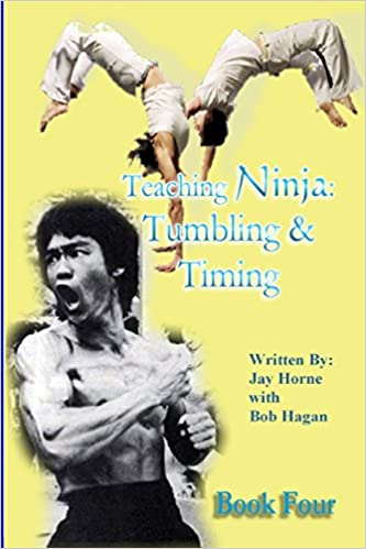 Teaching Ninja: Tumbling & Timing: Volume 4: Amazon.es: Jay ...