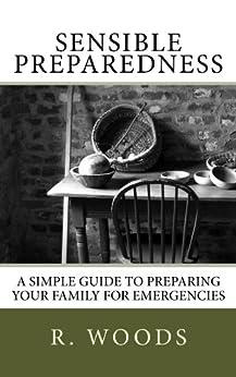Sensible Preparedness I by [Woods, R]