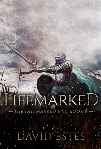 Lifemarked (The Fatemarked Epic Book 5) (Final Fantasy V Best Jobs)