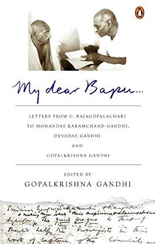 My Dear Bapu: Letters from C. Rajagopalachari to Mohandas Karamchand Gandhi, Debas Gandhi and Gopal Gandhi image