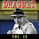 Dragnet Vol. 18    Dragnet