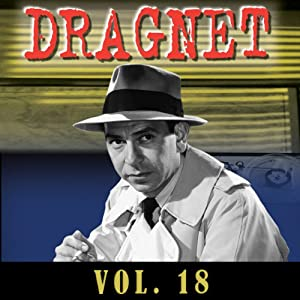 Dragnet Vol. 18 Radio/TV Program