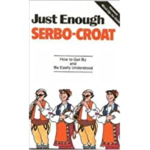 Just Enough Serbo-Croat
