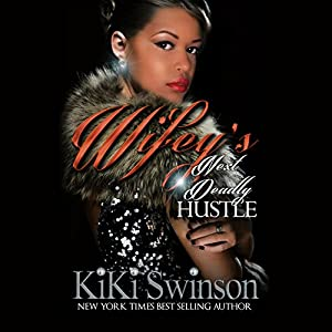 Wifey's Next Deadly Hustle Audiobook