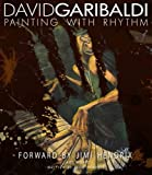 David Garibaldi Painting with Rhythm, Richard Enfantino, 1935190296