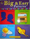 Big and Easy Patterns