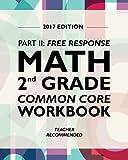 Argo Brothers Math Workbook, Grade 2: Common Core Free Response (2nd Grade) 2017 Edition