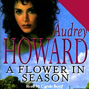 A Flower in Season Audiobook