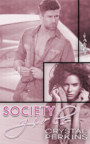 Society Girls: Rose