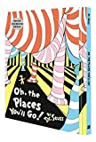img - for Oh, the Places You'll Go (Dr Seuss) book / textbook / text book