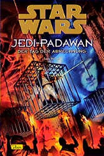 Star Wars, Jedi-Padawan, Bd.8, Der Tag der Abrechnung