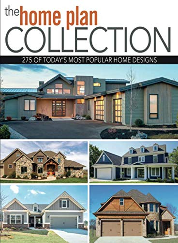 The Home Plan Collection: 275 Of Today's Most Popular Home Designs (House Plans)