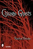 Chicago Ghosts, Rachel Brooks, 0764327429