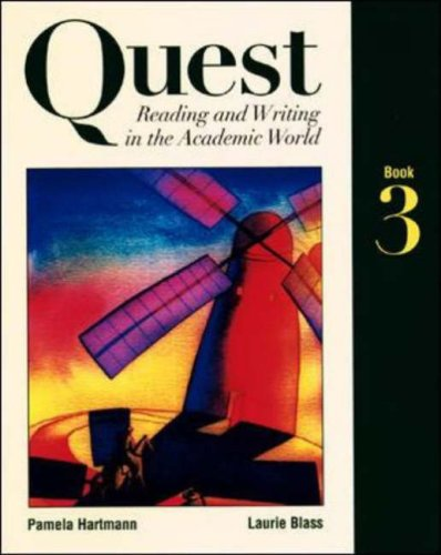 Quest: Reading and Writing in the Academic World, Book Three