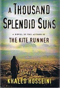 Chinua Achebe Bibliography >> A Thousand Splendid Suns (Hardcover) by Khaled Hosseini (Signed Copy)