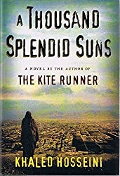A Thousand Splendid Suns (Hardcover) by Khaled Hosseini (Signed Copy)