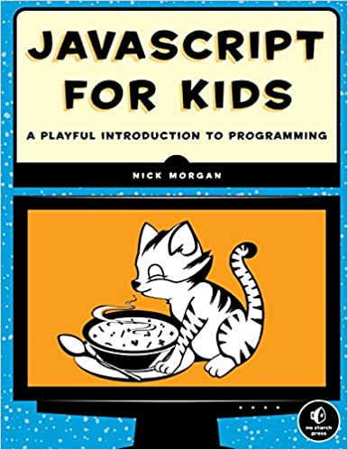 JavaScript for Kids A Playful Introduction to Programming