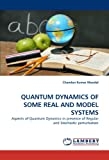 Quantum Dynamics of Some Real and Model Systems, Chandan Kumar Mondal, 3843352224