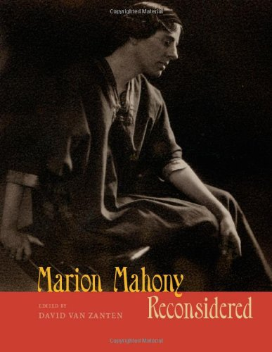Marion Mahony Reconsidered (Chicago Architecture And Urbanism)