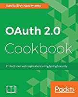 OAuth 2.0 Cookbook Front Cover