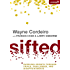 Sifted: Pursuing Growth through Trials, Challenges, and Disappointments (Exponential Series)