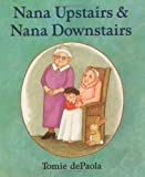 Nana Upstairs and Nana Downstairs, Tomie dePaola, 0399231080